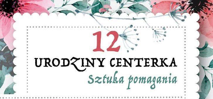 XII Urodziny Centerka