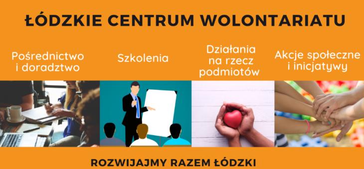 Łódzkie Centrum Wolontariatu [edycja 2021]